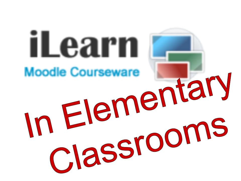 iLearn (Moodle) in 5th Grade- Part 1