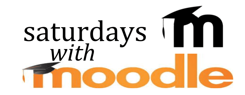 saturdays with moodle