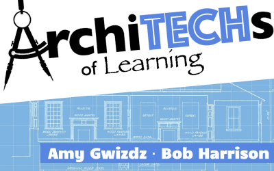 ArchiTECHs of Learning: Episode 7: What's Up, HyperDoc?